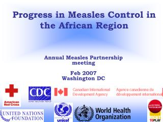 Progress in Measles Control in the African Region