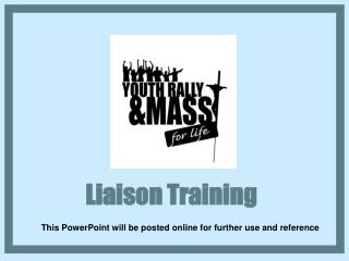 Liaison Training