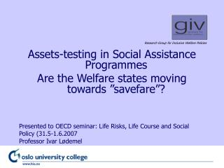 "Assets-testing in Social Assistance Programmes  Are the Welfare states moving towards ""savefare""?"