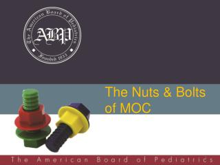 The Nuts & Bolts of MOC