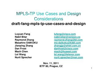 MPLS-TP Use Cases and Design Considerations draft-fang-mpls-tp-use-cases-and-design