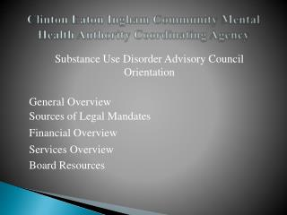 Clinton Eaton Ingham Community Mental Health Authority Coordinating Agency