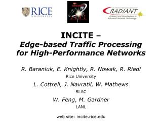 INCITE  – Edge-based Traffic Processing for High-Performance Networks