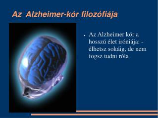 Az  Alzheimer-kór filozófiája