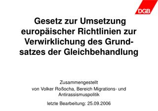 Zusammengestellt  von Volker Ro�ocha, Bereich Migrations- und Antirassismuspolitik