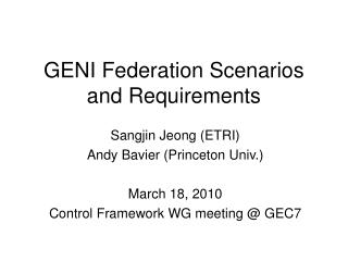 GENI Federation Scenarios and Requirements