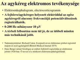 Az agyk é reg elektromos tev é kenys é ge
