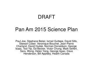 DRAFT Pan Am 2015 Science Plan