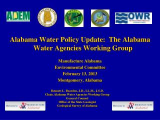 Alabama Water Policy Update:  The Alabama Water Agencies Working Group Manufacture Alabama