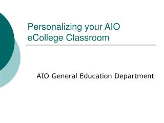 Personalizing your AIO eCollege Classroom