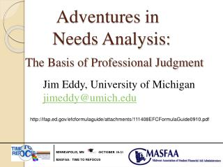 Adventures  in           Needs Analysis: The Basis of Professional Judgment