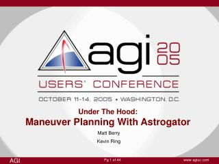 Under The Hood: Maneuver Planning With Astrogator