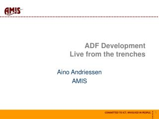 ADF Development  Live from the trenches