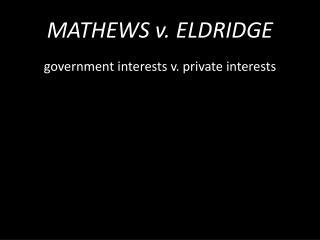 MATHEWS v. ELDRIDGE