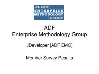 ADF Enterprise Methodology Group