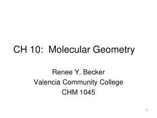 CH 10:  Molecular Geometry