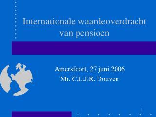Internationale waardeoverdracht van pensioen