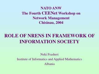 NATO ANW The Fourth  CEENet  Workshop on Network Management  Chisinau, 2004