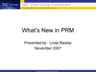 What's New in PRM