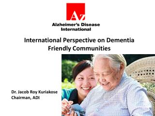 International Perspective on Dementia Friendly Communities
