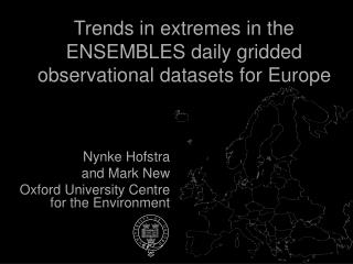 Trends in extremes in the ENSEMBLES daily gridded observational datasets for Europe