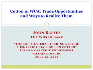 Cotton in WCA: Trade Opportunities and Ways to Realize Them