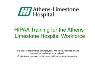 HIPAA Training for the Athens-Limestone Hospital Workforce