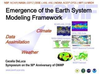 Emergence of the Earth System Modeling Framework