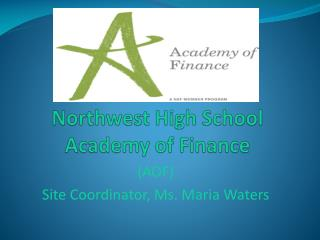 Northwest High School Academy of Finance
