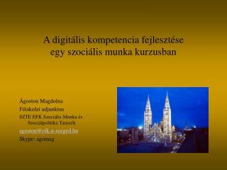A digitális kompetencia fejlesztése egy szociális munka kurzusban