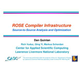 ROSE Compiler Infrastructure Source-to-Source Analysis and Optimization