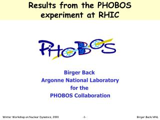 Results from the PHOBOS                experiment at RHIC