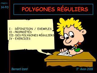 POLYGONES RÉGULIERS