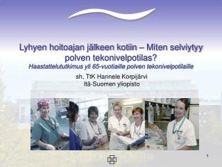 sh, TtK Hannele Korpijärvi Itä-Suomen yliopisto
