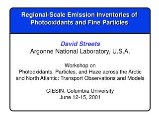 Regional-Scale Emission Inventories of Photooxidants and Fine Particles
