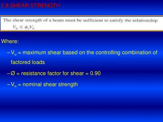 5.8 SHEAR STRENGTH