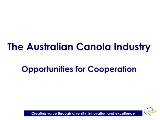 The Australian Canola Industry Opportunities for Cooperation