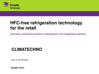 HFC-free refrigeration technology for the retail