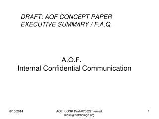 DRAFT: AOF CONCEPT PAPER EXECUTIVE SUMMARY / F.A.Q.