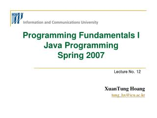 Programming Fundamentals I Java Programming Spring 2007