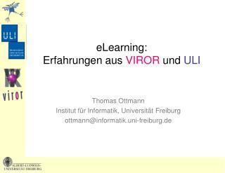 eLearning:  Erfahrungen aus  VIROR  und  ULI