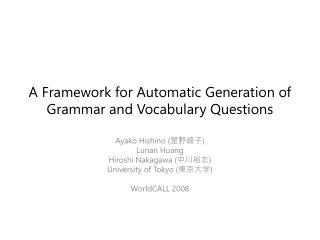 A Framework for Automatic Generation of Grammar and Vocabulary Questions
