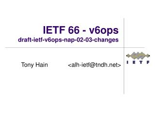 IETF 66 - v6ops draft-ietf-v6ops-nap-02-03-changes