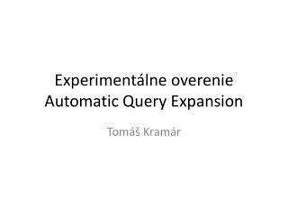 Experiment álne overenie Automatic Query Expansion