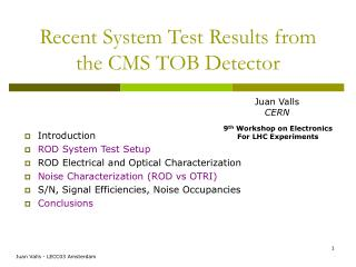 Recent System Test Results from the CMS TOB Detector