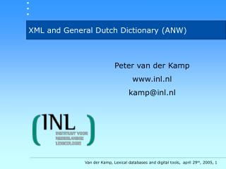 XML and General Dutch Dictionary (ANW)