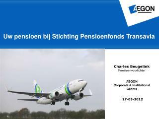 Uw pensioen bij Stichting Pensioenfonds Transavia
