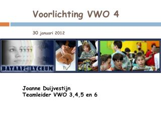 Voorlichting VWO 4 30  januari 2012
