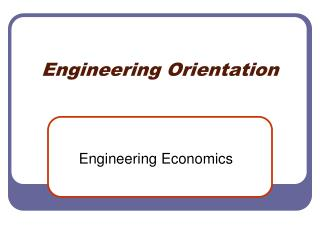 Engineering Orientation