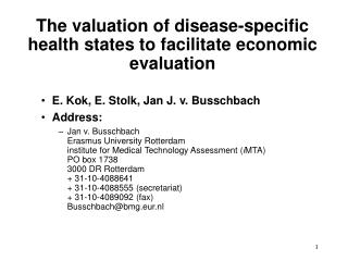The valuation of disease-specific health states to facilitate economic evaluation